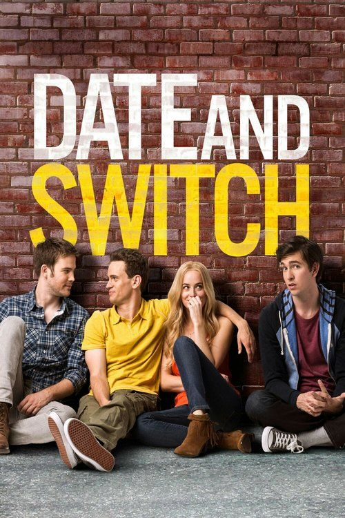 Date and Switch 2014 full Movie HD Free Download DVDrip