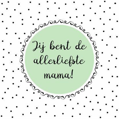 Leuke mintgroene moederdagkaart. Laat je moeder weten dat zij de allerliefste is!