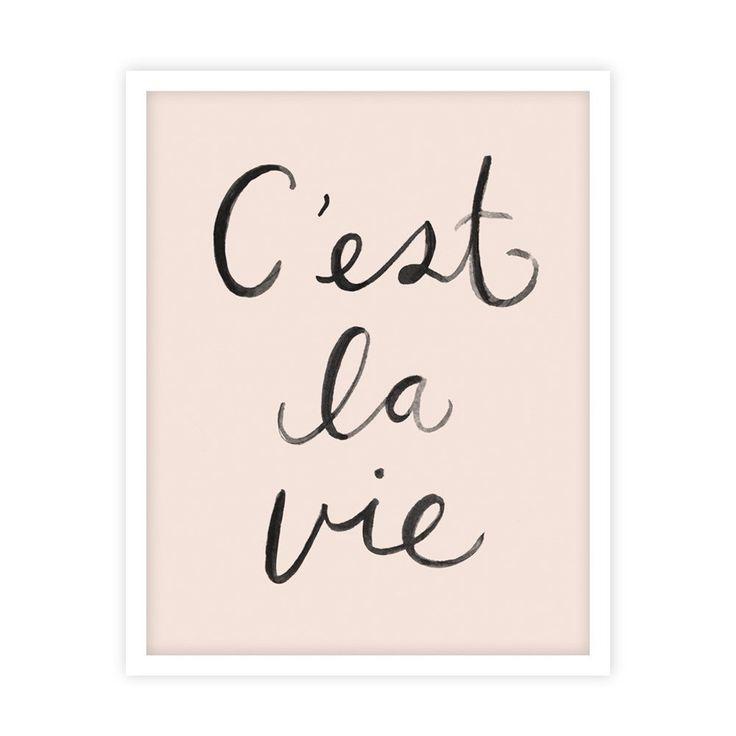 C'est la Vie Print