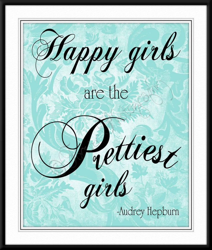 Happy Girls are the Prettiest Girls - Audrey Hepburn, Quote, Teal, Decor, Little Girl's Room, Romantic, Wedding, Christmas Gift, 8x10. $15.00, via Etsy.