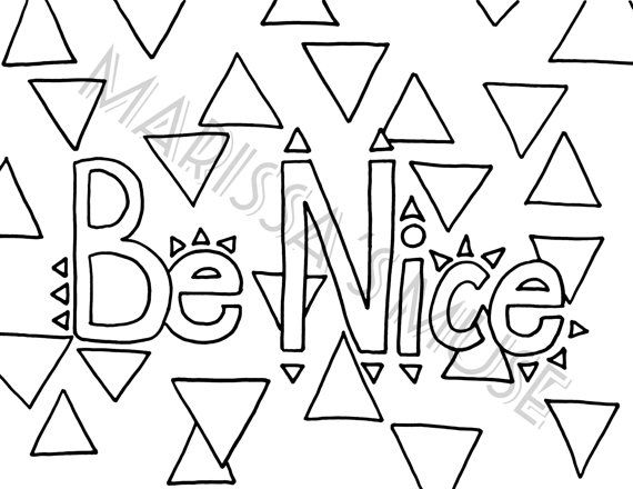 Be Nice Coloring Page 8.5x11 Inch by MarissasMuse on Etsy