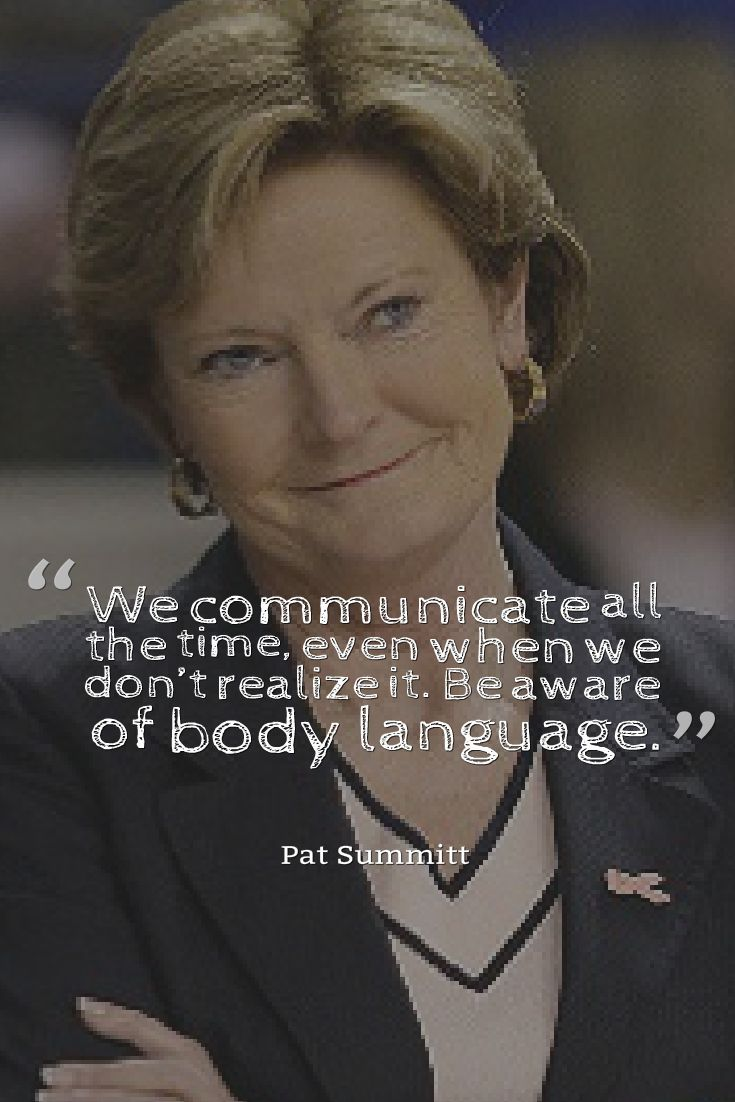 Pat Summitt Basketball Quotes                                                                                                                                                      More