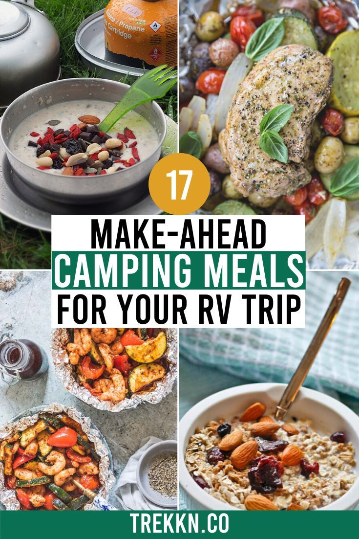 17 Make Ahead Camping Meals That Are Perfect For Rv Travel In 2020 Camping Food Make Ahead Meals Simple Baked Beans Recipe
