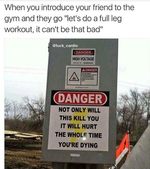 Leg day funny '''' gym humor