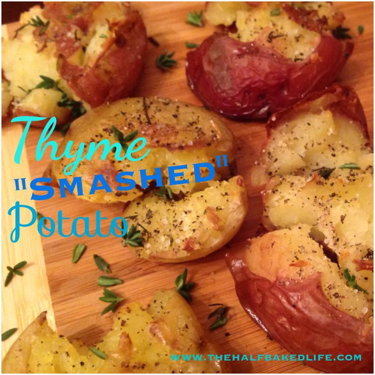 Thyme Smashed Potatoes | Side Dishes | Pinterest