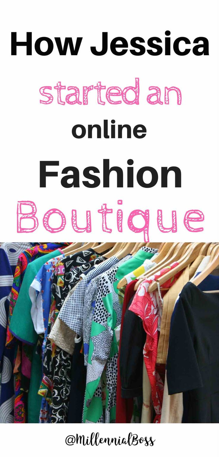 How to start your own online fashion boutique