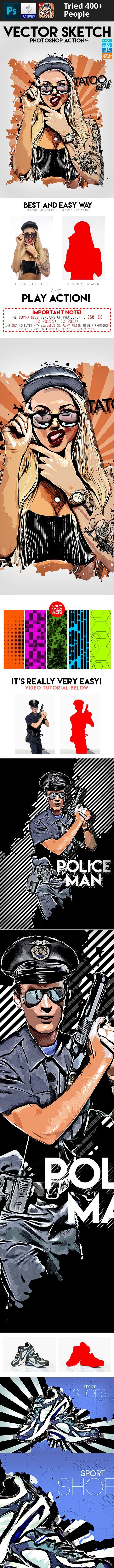 abstract, action, art, artistic, design, digital, draw, drawing, effect, hand drawn, illustrator, object, pen, pencil, photo to vector, photography, photoshop, professional, sketch, speedpainting, style, technical, template, vector Vector Sketch turns your photo into a Vector composition. Action contains 10 color FX. Save hours of work with this action. After action finish the work you get a well-organized and structured file with the many layers, folders and settings to improve the ...