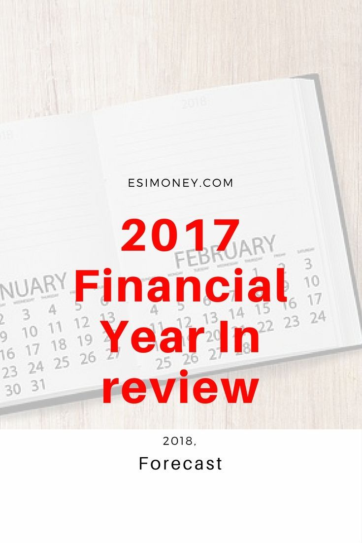 2017 Financial Year In Review And 2018 Forecast