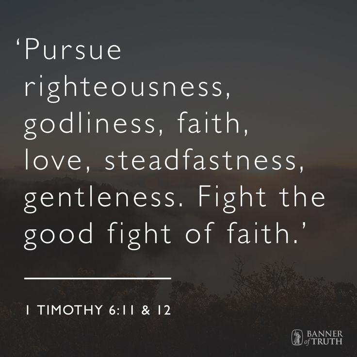 1 Timothy 6:11 & 12