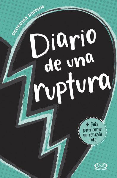 Reseña 'Diario de una ruptura' por Georgina Dritsos