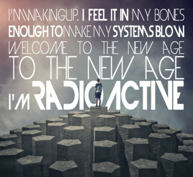 Radioactive- Imagine Dragons