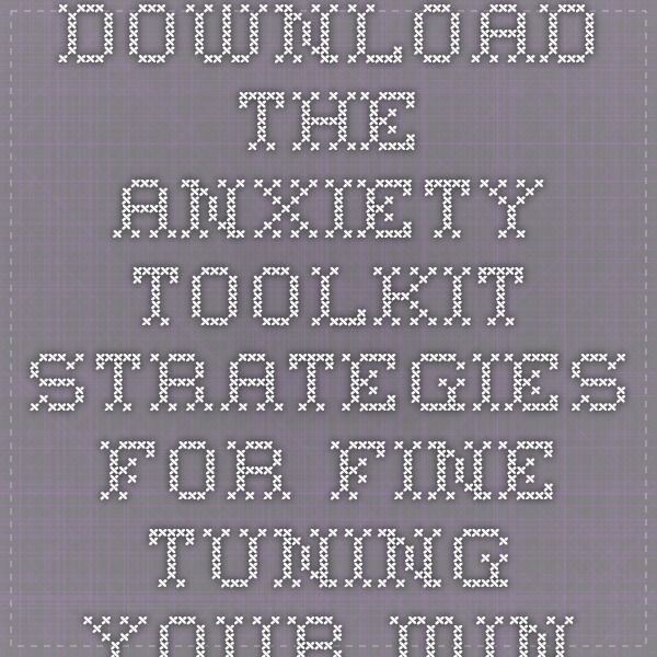 Download the anxiety toolkit strategies for fine tuning your mind download the anxiety toolkit strategies for fine tuning your mind and moving past your stuck points ebook pdf pdf life hacks pinterest ebook pdf fandeluxe Gallery