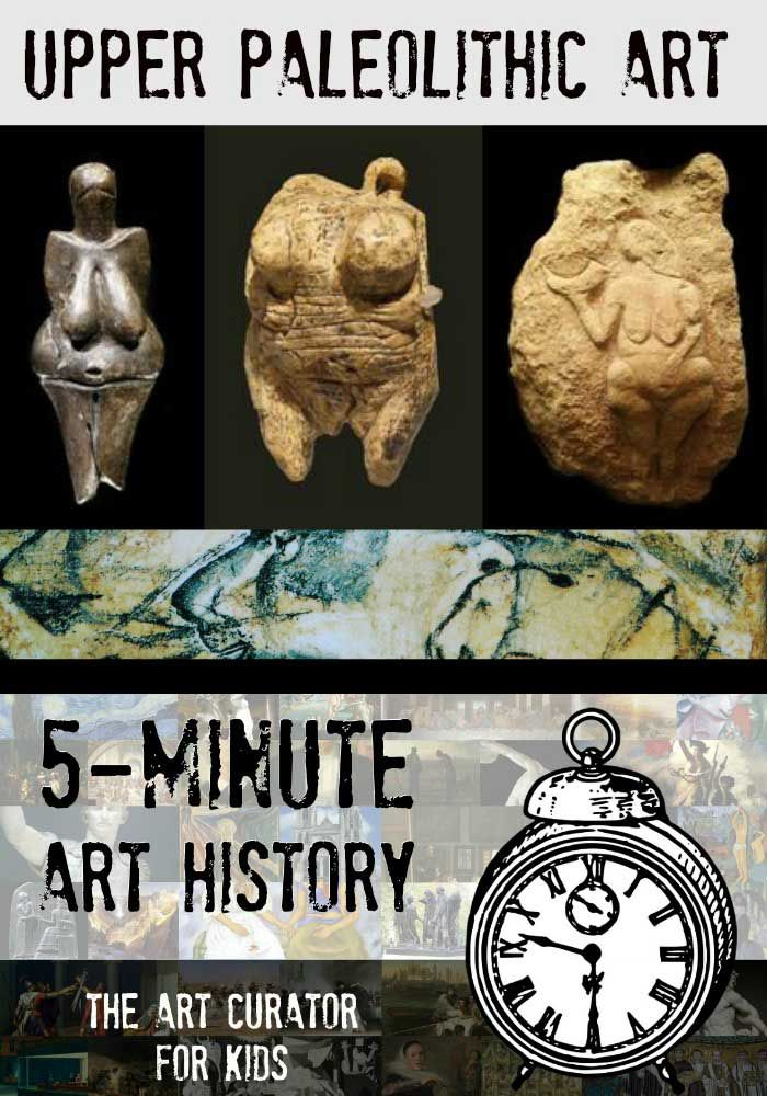 The Art Curator for Kids - 5-Minute Art History - Upper Paleolithic Art - Video and Printable!