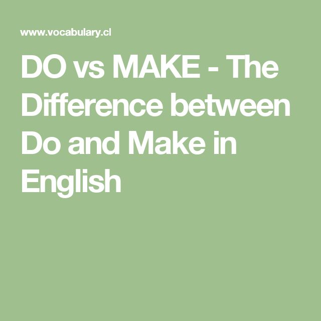 DO vs MAKE - The Difference between Do and Make in English