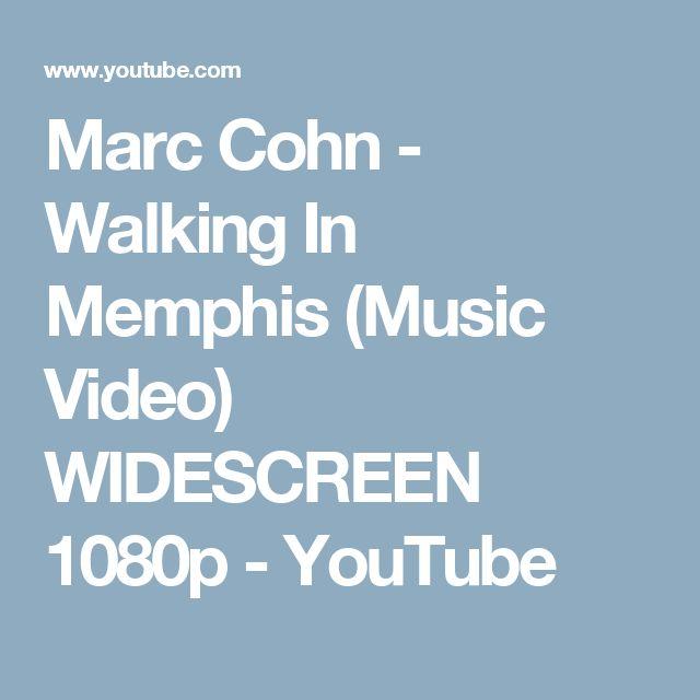 Marc Cohn - Walking In Memphis (Music Video) WIDESCREEN 1080p - YouTube
