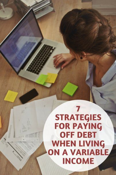 7 Strategies for Paying Off Debt When Living on a Variable Income | Expert Debt Advice | Best Personal Finance Tips