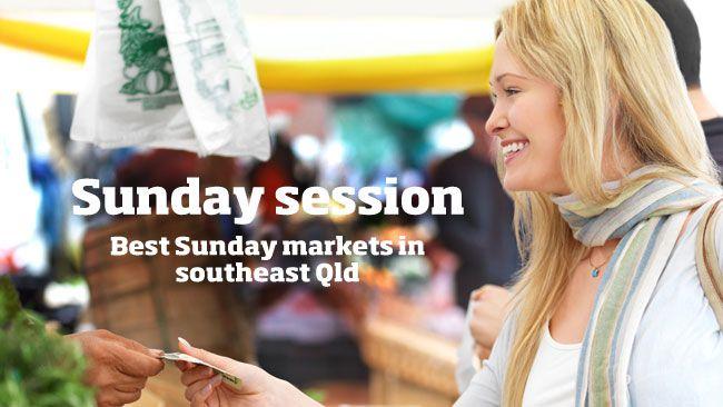 Best Sunday markets Brisbane
