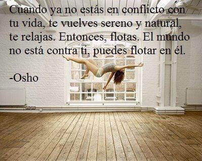 Un buen pensamiento de OSHO para comenzar la jornada!!!! BUENOS DÍAS A TODOS!!!!!
