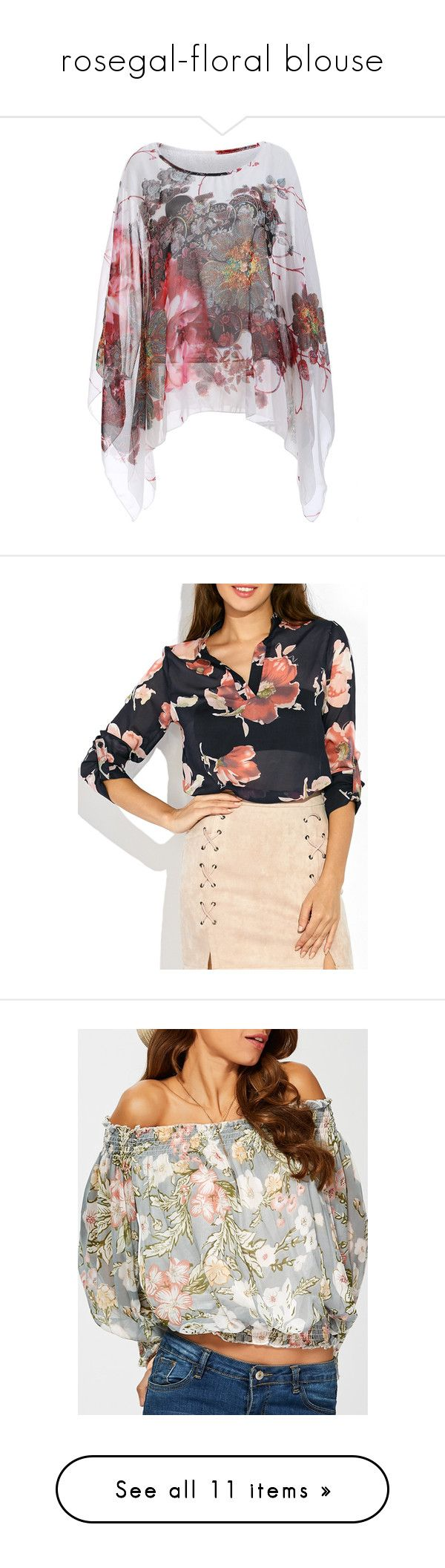 """""""rosegal-floral blouse"""" by fshionme ❤ liked on Polyvore featuring tops, blouses, bat sleeve tops, batwing sleeve blouse, chiffon blouse, batwing sleeve tops, chiffon tops, flower print tops, floral print tops and floral blouse"""