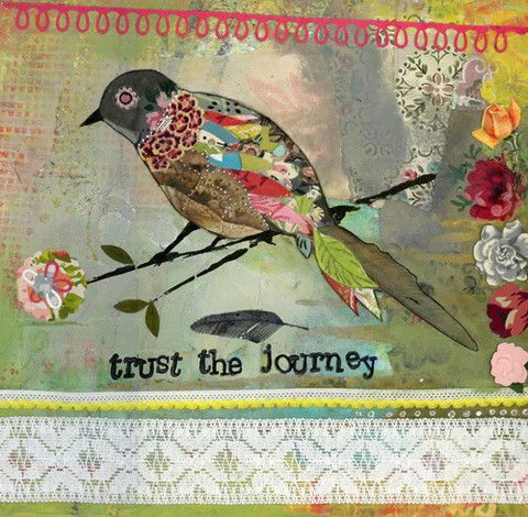 TRUST THE JOURNEY. Mixed media art. Patchwork collage painting. Soul. Inspired.