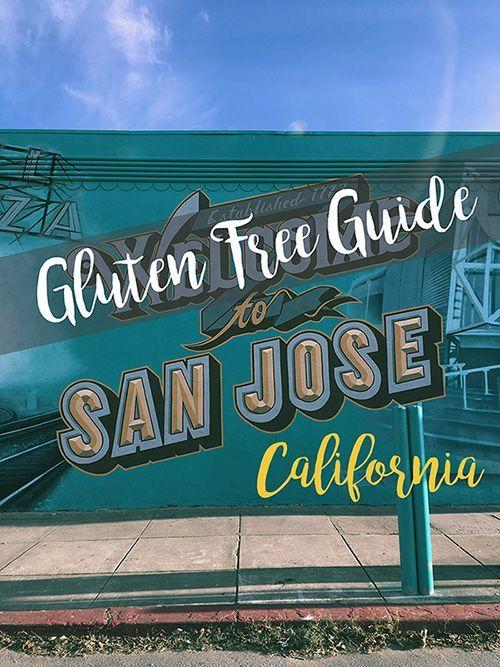 The Trekking Cat - Gluten Free Guide to San Jose, CA