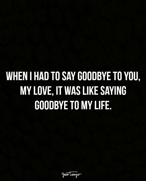 Saying Goodbye To Love Quotes: 17 Best Saying Goodbye Quotes On Pinterest