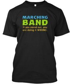 Show your MARCHING BAND pride with this expressive t-shirt! Great for middle school/high school/college Marching Bands! Designed by a Band Mom...for the entire Band Family! ***Each item is printed on