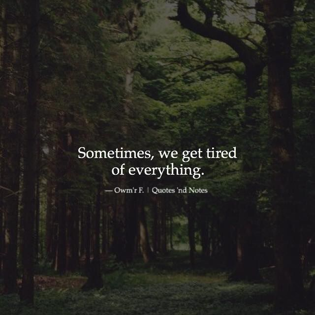 Sometimes we get tired of everything.  Owm'r F. via (http://ift.tt/269AmK8)