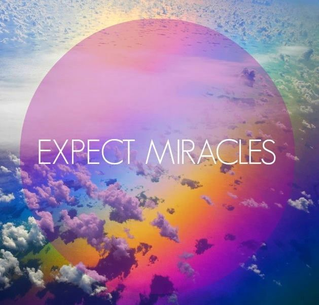 Living From The Divine Ordinary - Expect Miracles