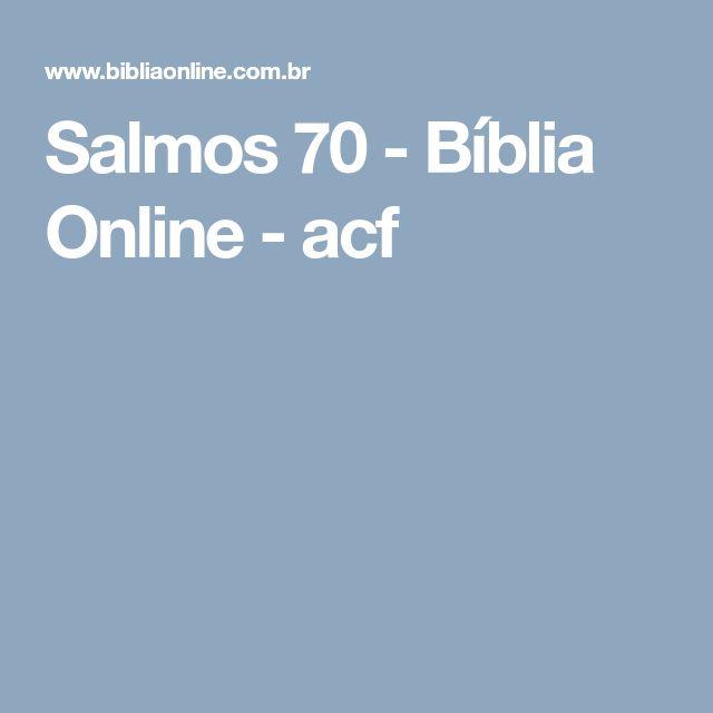 Salmos 70 - Bíblia Online - acf