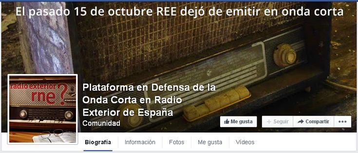 UNETE a la Plataforma en Defensa de la Onda Corta en Radio Exterior de España YA EN FACEBOOK !!