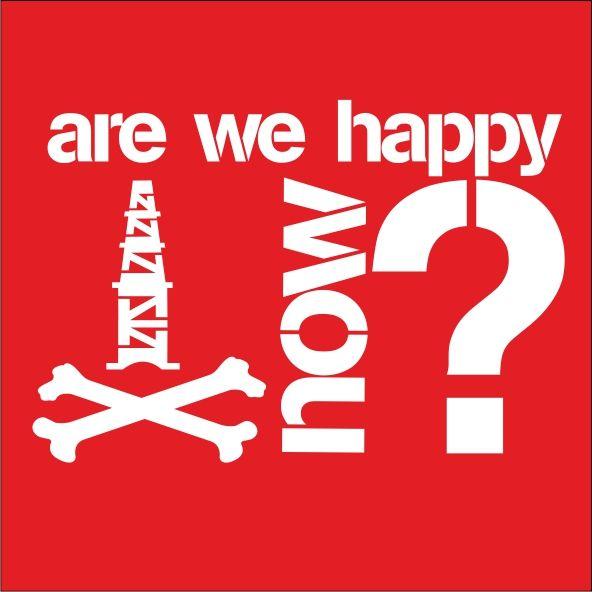 Are we happy now?