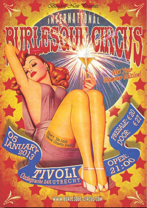 The New Year Glamour edition of the International Burlesque Circus 05/01/2013