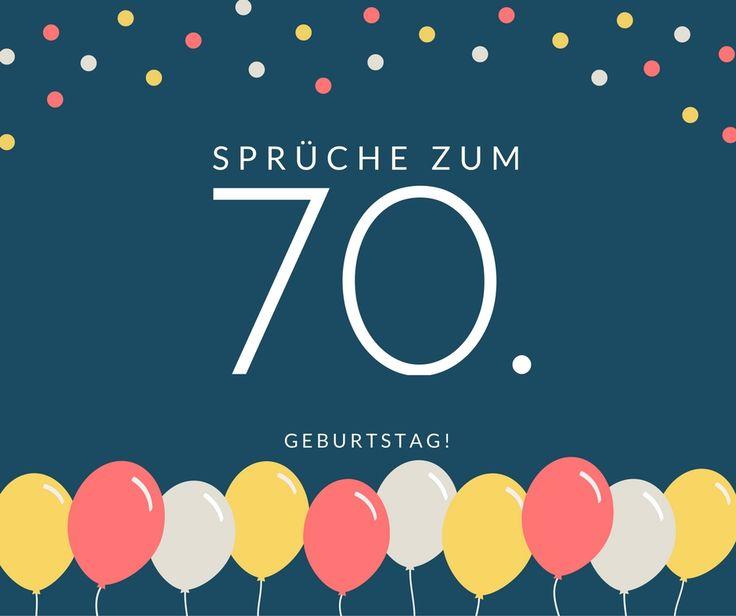 Geburtstag ⭐ Die Besten Sprüche Zum 70. Geburtstag Für Euch!