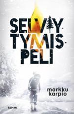 #kirja – Markku Karpio: Selviytymispeli  Kansi Laura Lyytinen #nuortenkirja #selviytymispeli
