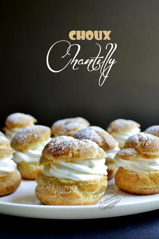 Recette de petits choux Chantilly sur Il était une fois la pâtisserie