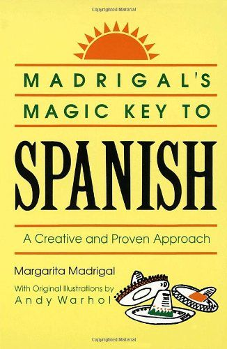 10 best spanish images on pinterest spanish language spain and madrigals magic key to spanish a creative and proven approach by margarita madrigalhttp fandeluxe Choice Image
