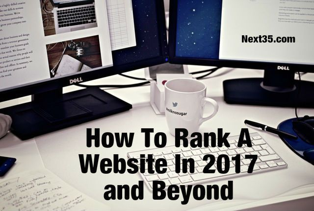 How To Rank A Website In 2017 and Beyond