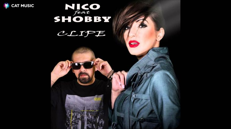 Nico feat. Shobby - Clipe (Official Single) Da-o tare.