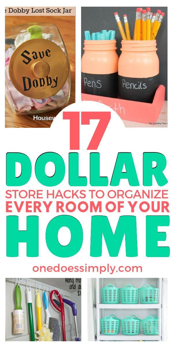 17 DIY Dollar Store Organizing Hacks To Organize Every Room of Your Home