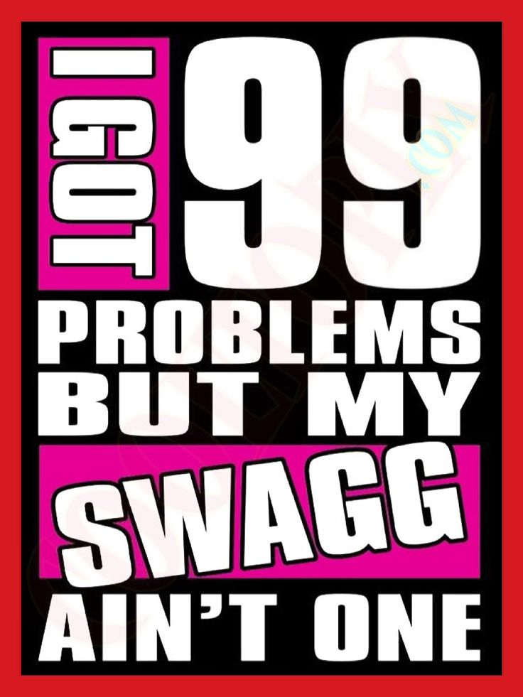 Swag aint a problem go...