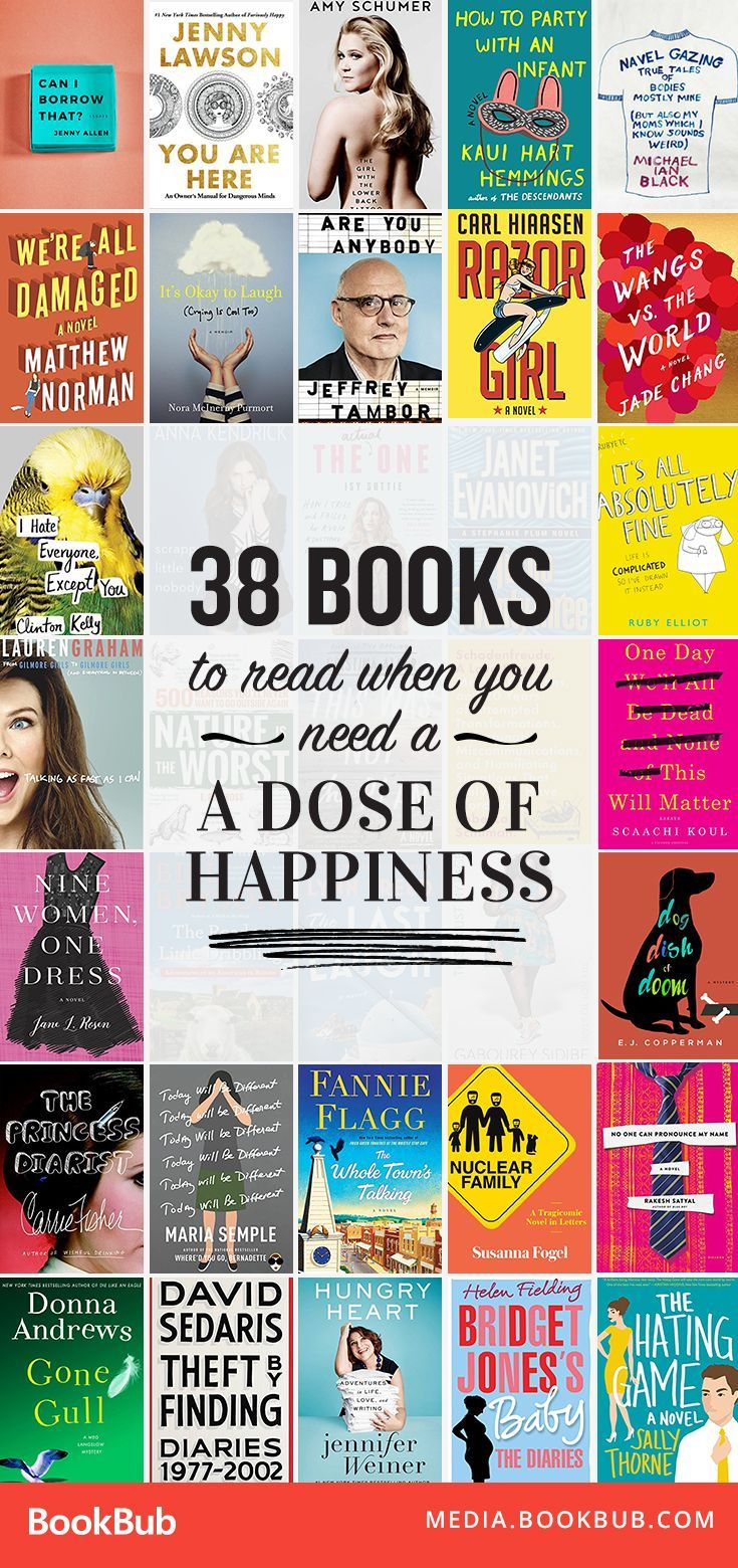 38 inspirational books to read when youre looking for a dose of happiness. From nonfiction memoirs to hilarious fiction books, these books are worth a read.