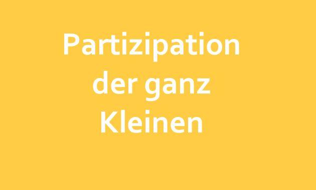 Partizipation der ganz Kleinen. Formen der Beteiligung und Beschwerde in Angelegenheiten der 0-3-jährigen I Mehr dazu bei kitarechtler.de ->