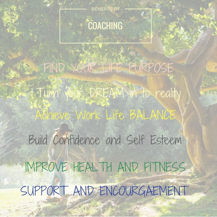 Benefits of Life and Health Coaching