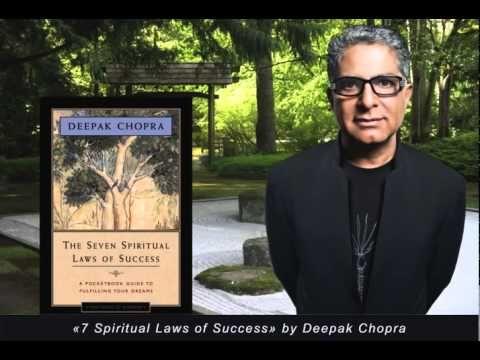 Deepak Chopra - 7 Spiritual Laws of Success - Deepak Chopra Full Audiobook - YouTube