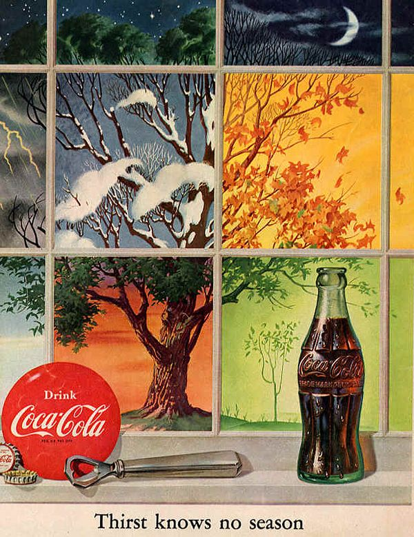 "1952 Coca Cola Ad Reoccurring Theme: ""Thirst knows no season"""