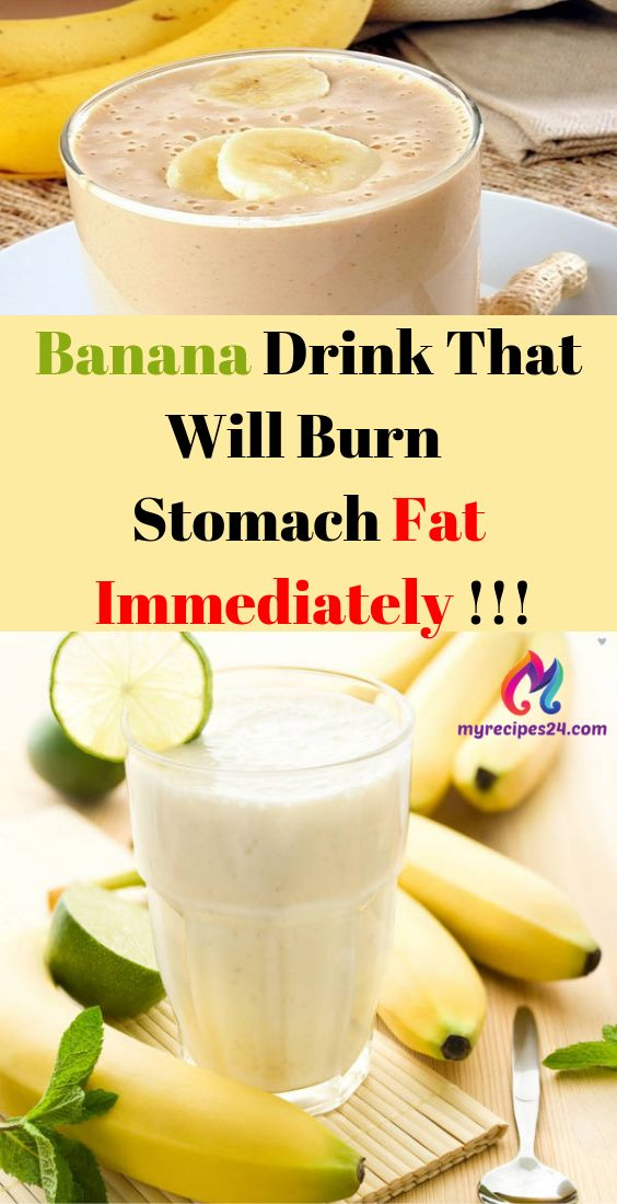 Banana Drink That Will Burn Stomach Fat Immediately !!! – My Recipes 24