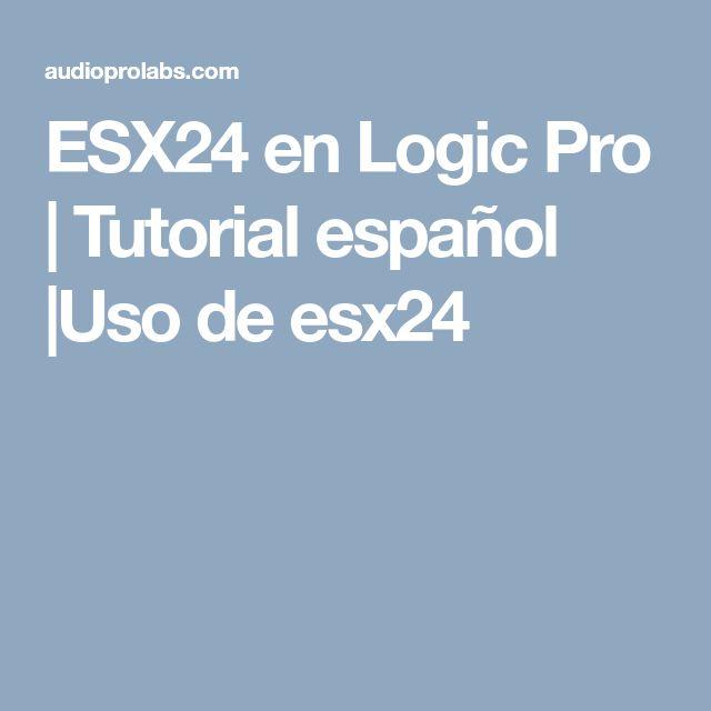 ESX24 en Logic Pro   Tutorial español  Uso de esx24