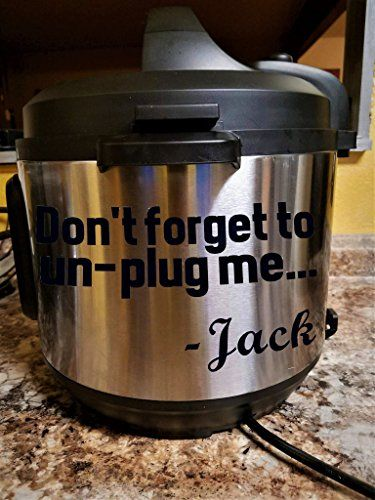 This Is Us, Jack Pearson 'Don't Forget To Unplug Me' Instant Pot Crock Pot Black Vinyl Decal - Don't Forget To Unplug Me, Jack Pearson, Instant Pot Vinyl Decal is: • Cut on the industry's high-standard Graphtec CE6000-40 series cut-plotter, • Cut on 5 - 8 year rated premium gloss vinyl • Made to Order by Hand • Size: 6.5 x 4.5 • Color: Black • Simp...