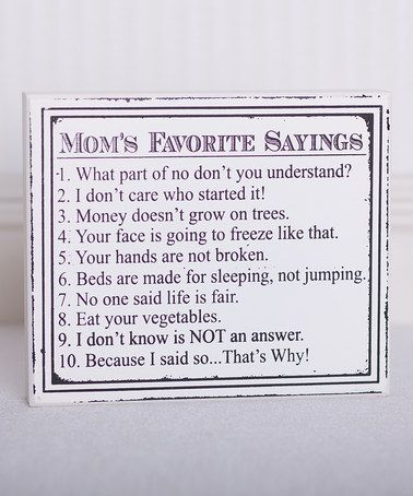 Look at this #zulilyfind! Black & White 'Mom's Favorite Sayings' Wall Art by Adams & Co. #zulilyfinds